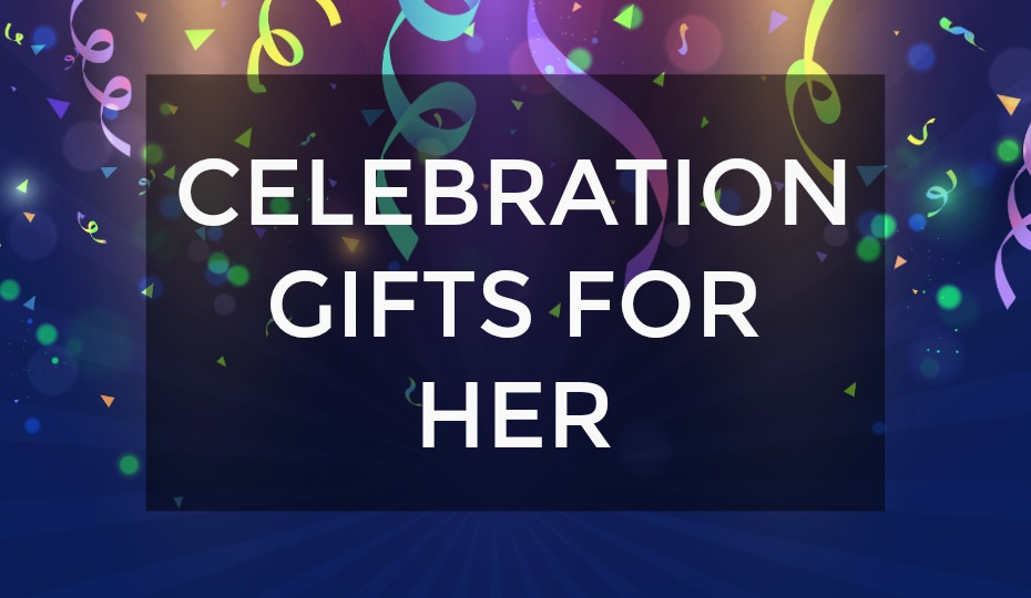 Celebration Gifts For Her