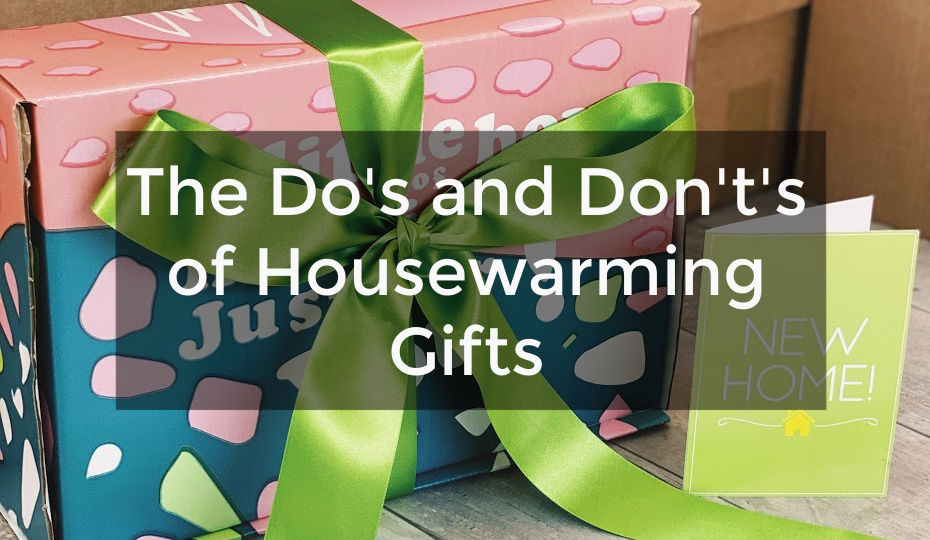 The Do's and Don't's of Housewarming Gifts
