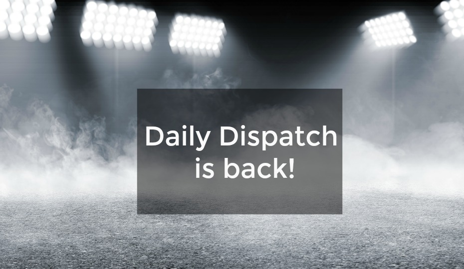 Daily (Gift) Dispatch is Back!