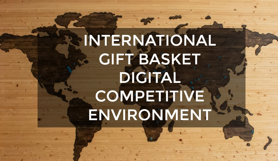 The Christmas Gift Basket and Hamper Digital Competitive Environment as seen Internationally