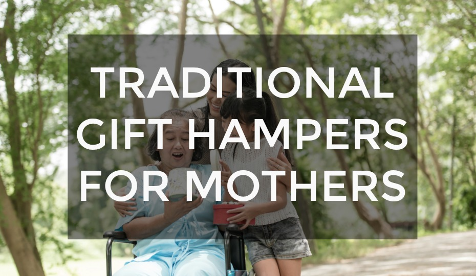 Gift Hampers For Mothers