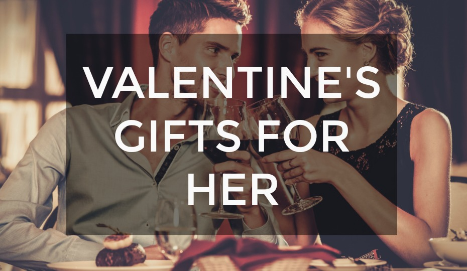 Valentine's Gift Ideas For Girlfriends/Wives