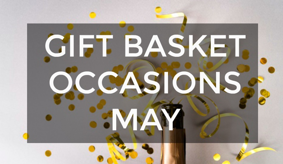Gift Basket Occasions May