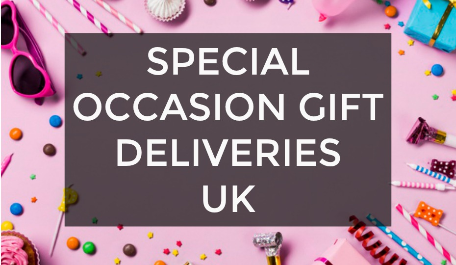 Special Occasion Gift Deliveries UK