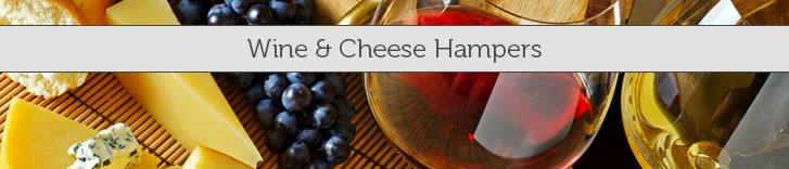 Wine & Cheese Hampers